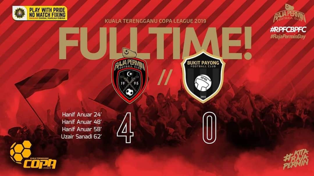 Raja Permin FC meraih kemenangan dalam perlawanan pembukaan Liga Copa Kuala Terengganu 2019 sewaktu menentang Bukit Payong FC yang telah berlangsung di padang Raja Permin Arena. Kredit Foto - Facebook.com/rajaperminfc