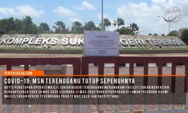 COVID-19: Tinjauan Penutupan MSN Terengganu