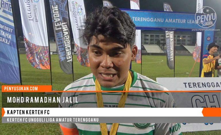 Kerteh FC Ungguli Liga Amatur Terengganu - Reaksi Kapten