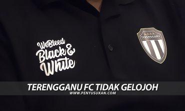 'Graduan AMD' - Terengganu FC Tidak Gelojoh