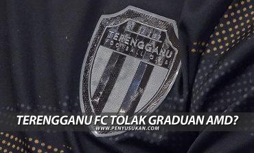 Terengganu FC Tolak Graduan AMD?
