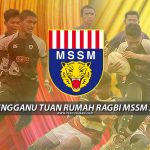 Terengganu Tuan Rumah Kejohanan Ragbi MSSM