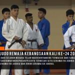 Sorotan Kejohanan Judo Remaja Kebangsaan Kali Ke-24 2019