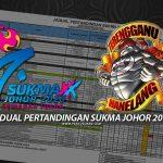 Jadual Pertandingan SUKMA Johor 2020