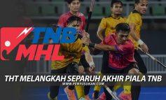 THT Melangkah Separuh Akhir Piala TNB