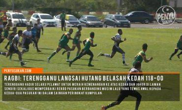 Ragbi Piala Agong: 18 Try 14 Conversion Untuk Terengganu Belasah Kedah