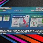 eLiga Layar Terengganu Cipta Sejarah