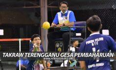 Takraw Terengganu Gesa Pembaharuan Akar Umbi